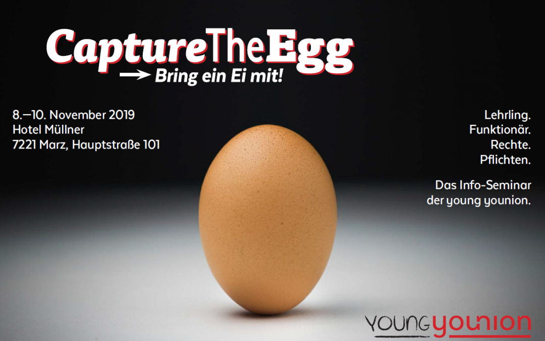 Capture the EGG -> bring ein EI mit