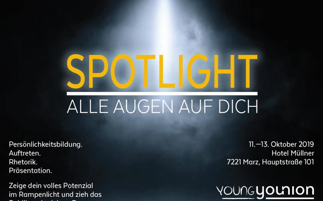 SPOTLIGHT – Alle Augen auf DICH/ LEIDER AUSGEBUCHT!